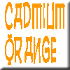 Cadmium Orange (ENDANGERED)